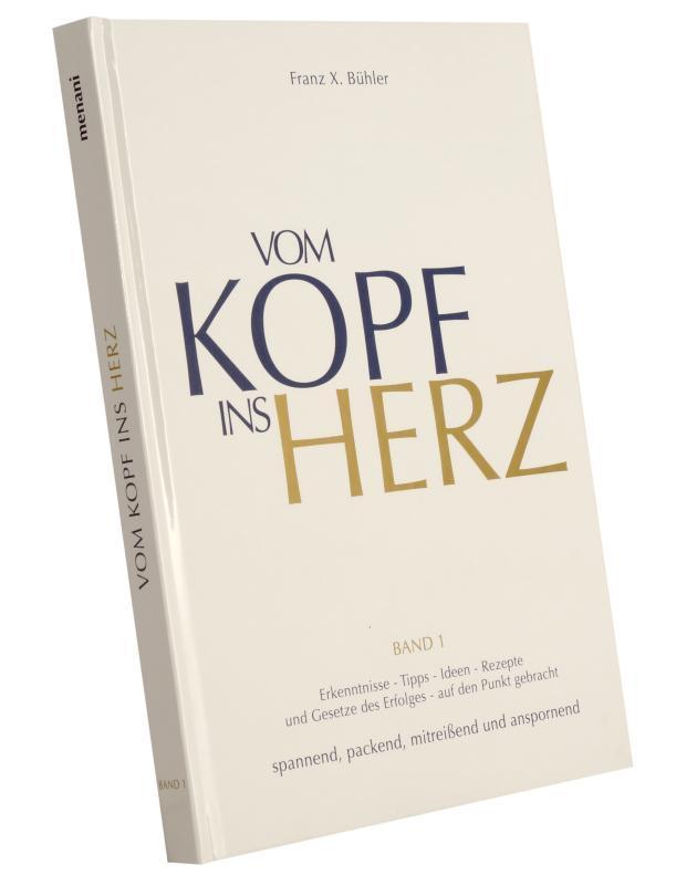 """Einband von Motivations Bestseller """"Vom Kopf ins Herz"""""""